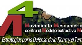 Movimiento Mesoamericano contra el modelo extractivo Minero