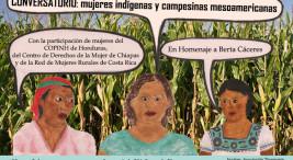 Conversatorio mujeres indigenas y campesinas mesoamericanas