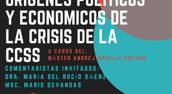 UNED presentacion del informe de investigacion Origenes politicos y economicos de la crisis de la CCSS