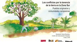 Publican investigacion sobre conflictos por tenencia de la tierra en Zona Sur