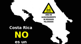 Evitemos que Costa Rica se convierta en receptor de residuos peligrosos