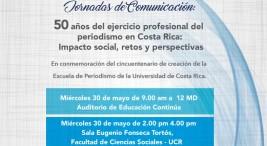 Jornadas de Comunicacion 50 anos del ejercicio profesional del periodismo en Costa Rica